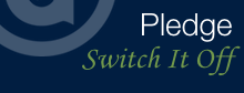 Switch it Off Pledge